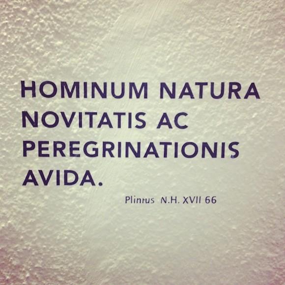 hominum natura novitatis ac peregrinationis avida